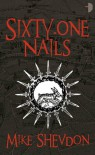 Sixty-One Nails - Mike Shevdon