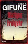 Blutiges Frühjahr - Horror-Thriller (German Edition) - Geg F. Gifune