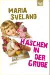 Häschen in der Grube - Maria Sveland