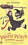 The Worst Witch Strikes Again (Young Puffin Story Books) - Jill Murphy