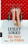 Die Welt zu Füßen: Roman - Lesley Lokko