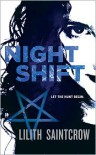 Night Shift (Jill Kismet Series #1) - Lilith Saintcrow