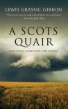 A Scots Quair: Sunset Song, Cloud Howe, Grey Granite - Ian Campbell, Lewis Grassic Gibbon