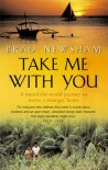 Take Me With You - Brad Newsham