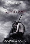 Blood Past (Warriors of Ankh, #2) - Samantha Young