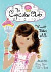 Winner Bakes All (The Cupcake Club) - Sheryl Berk, Carrie Berk