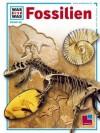 Was Ist Was?, Bd.69, Fossilien, Zeugen Der Urwelt - Ulrich Lehmann