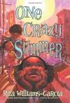 One Crazy Summer - Rita Williams-Garcia