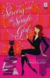 Sorcery and the Single Girl - Mindy Klasky