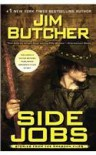 Side Jobs - Jim Butcher, James Marsters