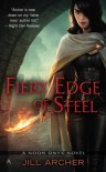 Fiery Edge of Steel (A Noon Onyx Novel) - Jill Archer