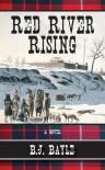 Red River Rising - B.J. Bayle