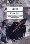 Zero - Kathe Koja