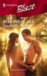 Risking It All - Stephanie Tyler
