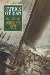 The Surgeon's Mate (Aubrey/Maturin, #7) - Patrick O'Brian