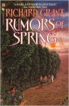 Rumors of Spring - Richard Grant