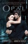 Opal (Lux Novel) by Jennifer L. Armentrout (2012) Paperback - Jennifer L. Armentrout