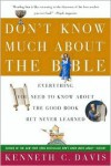 Don't Know Much About the Bible - Kenneth C. Davis