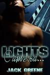 Lights, Camera... - Jack  Greene