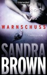 Warnschuss Thriller - Sandra Brown, Christoph Göhler