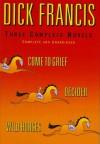 Francis: Three Complete Novels - Dick Francis