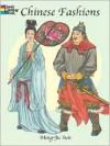 Chinese Fashions - Ming-Ju Sun,  Tsieh Ed. Sun