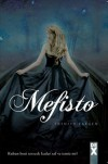 Mefisto  - Trinity Faegen