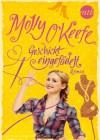 Geschickt engefädelt  - Molly O'Keefe