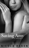 Saving Amy - Nicola Haken