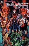 Teen Titans: Family Lost - Geoff Johns, Mike McKone, Ivan Reis, Tom Grummett