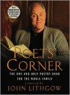 The Poet's Corner [With Earbuds] (Preloaded Digital Audio Player) - John Lithgow, Various