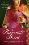 Passionate Brood: A Novel of Richard the Lionheart and the Man Who Became Robin Hood - Margaret Campbell Barnes