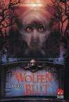 Wolfen, Band 2: Wolfenblut - Di Toft