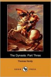 The Dynasts: Part Three (Dodo Press) - Thomas Hardy