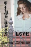 Timeless Love - Jewel   Adams