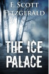 The Ice Palace - F. Scott Fitzgerald