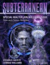 Subterranean Magazine Winter 2013 - Steven R. Boyett, Conrad Williams, Walter Jon Williams