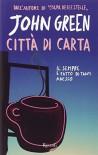 Città di carta - John Green