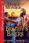 Brandy's Bikers [The Dirty Dozen 1] (Siren Publishing Menage Everlasting) - Marla Monroe