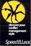 Discover Your Conflict Management Style - Speed B. Leas