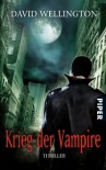 Krieg Der Vampire - David Wellington