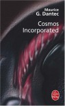 Cosmos Incorporated - Maurice G Dantec