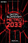 Metro 2033 - Dmitry Glukhovsky, M. David Drevs, Дмитрий Глуховский