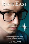 Back East: An Apocalyptic M/M Romance (Heart's Compass) - C.E. Kilgore