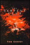 The Serpent Club - Tom Coffey, Joseph Rutt