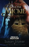Justice for Mickie (Badge of Honor: Texas Heroes) (Volume 2) - Susan Stoker