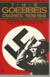 The Goebbels Diaries - Joseph Goebbels
