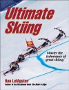 Ultimate Skiing - Ron LeMaster,  Jr.