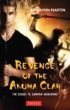 Revenge of the Akuma Clan - Benjamin    Martin