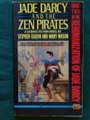 Jade d'Arcy and the Zen Pirates - S. Goldin;M. Mason
